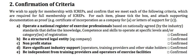 Source: http://www.icreps.org/wp-content/uploads/2013/03/2012-Application-to-become-a-full-Member-of-The-International-Confederation-for-Registers-of-Exercise-Professionals.pdf
