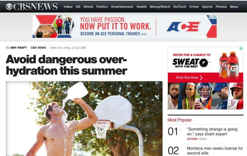 CBS's hyponatremia coverage: http://www.cbsnews.com/news/avoid-dangerous-over-hydration-this-summer/