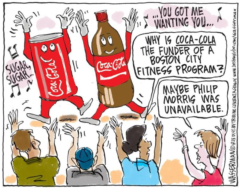 By Dan Wasserman: http://www.bostonglobe.com/opinion/2015/08/11/editorial-cartoon-why-boston-fitness-funded-coke/DQj1RKIFt6bH8b6eDMigzL/story.html?s_campaign=bostonglobe:socialflow:twitter